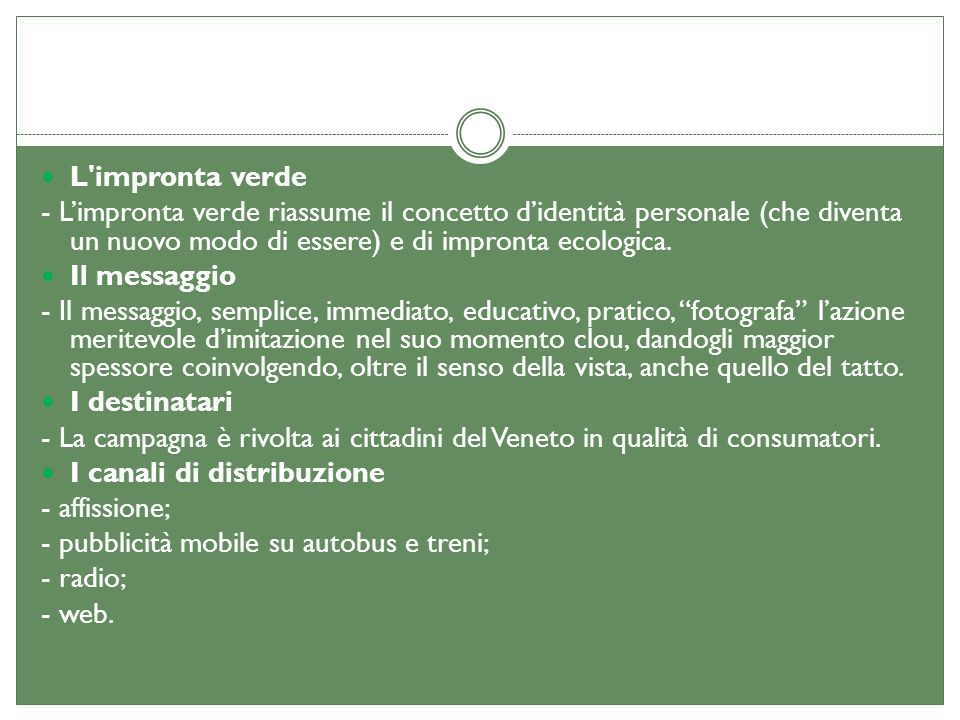 L impronta verde - L'impronta verde riassume il concetto d'identità personale (che diventa un nuovo modo di essere) e di impronta ecologica.