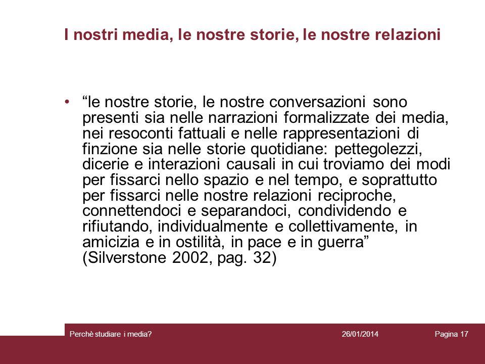 I nostri media, le nostre storie, le nostre relazioni