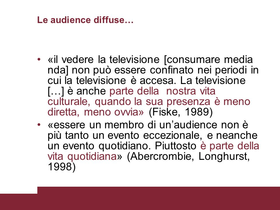 Le audience diffuse…