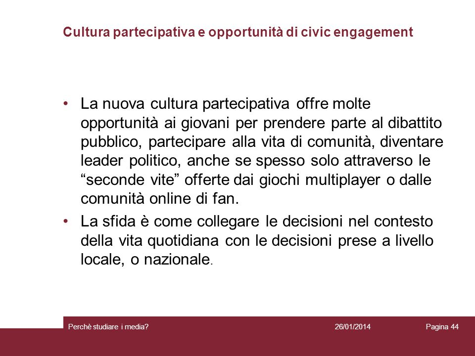 Cultura partecipativa e opportunità di civic engagement