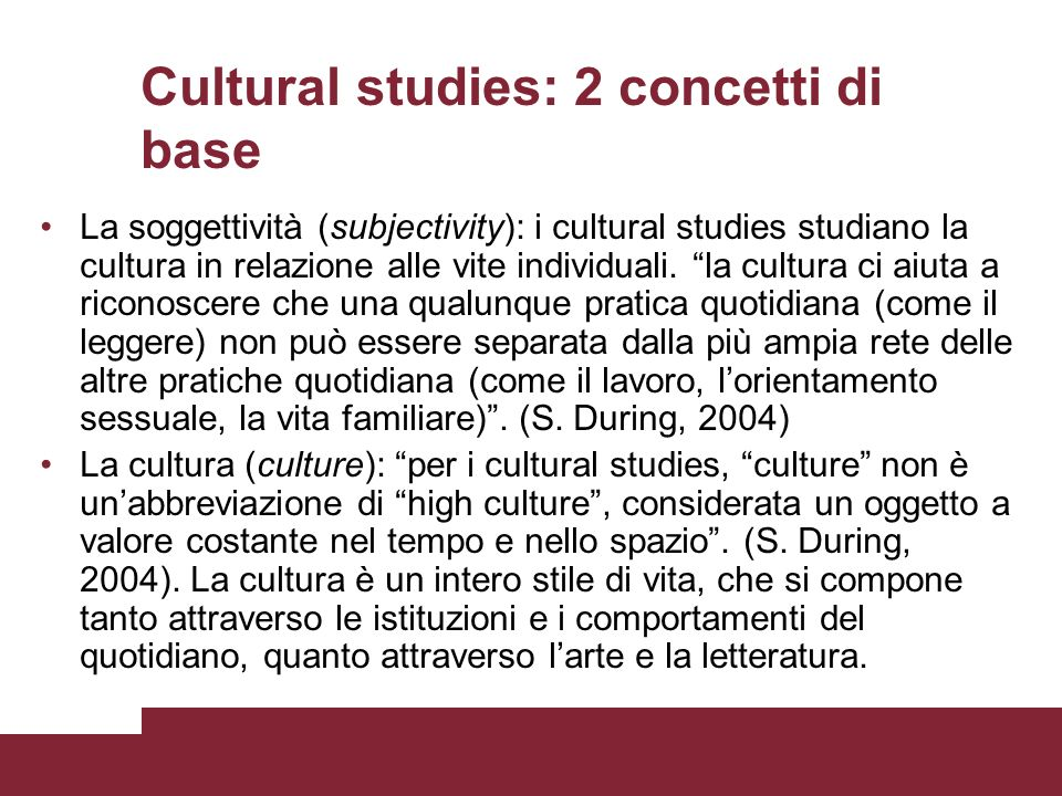 Cultural studies: 2 concetti di base