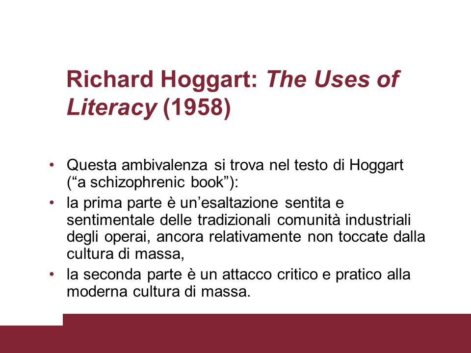 Richard Hoggart: The Uses of Literacy (1958)
