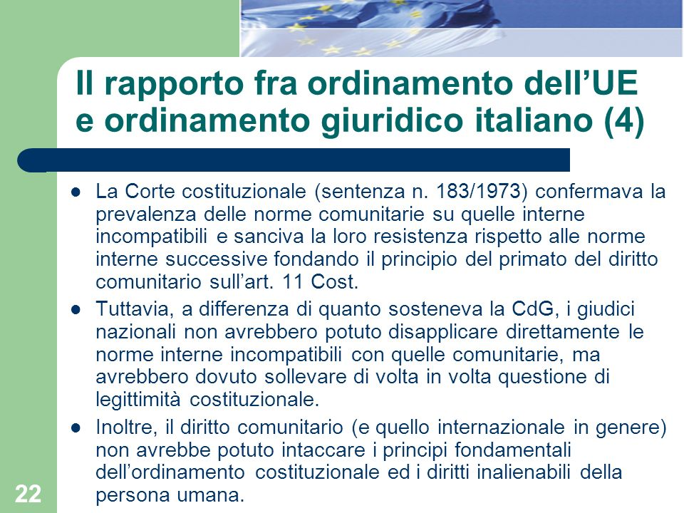 Il rapporto fra ordinamento dell'UE e ordinamento giuridico italiano (4)