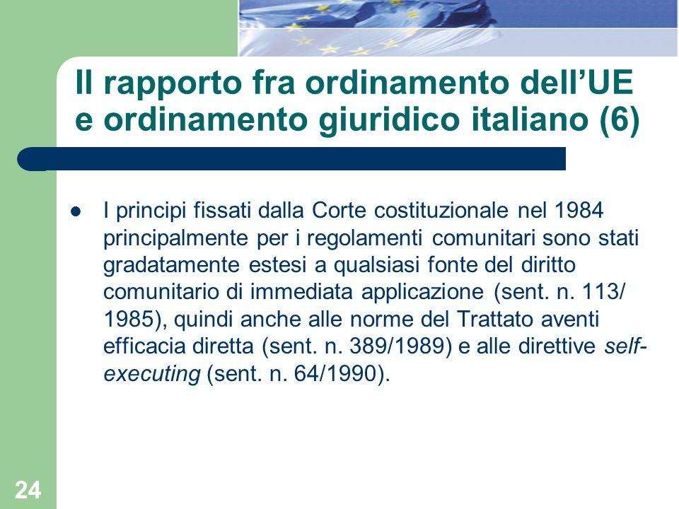 Il rapporto fra ordinamento dell'UE e ordinamento giuridico italiano (6)