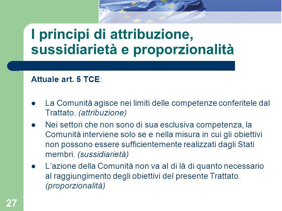 I principi di attribuzione, sussidiarietà e proporzionalità