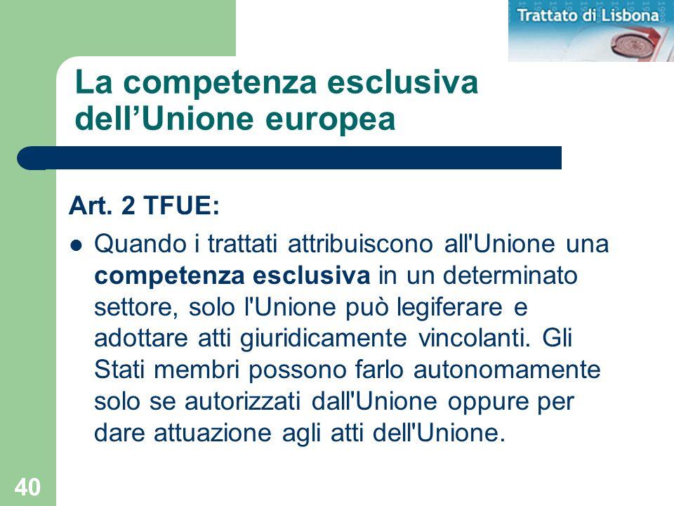 La competenza esclusiva dell'Unione europea