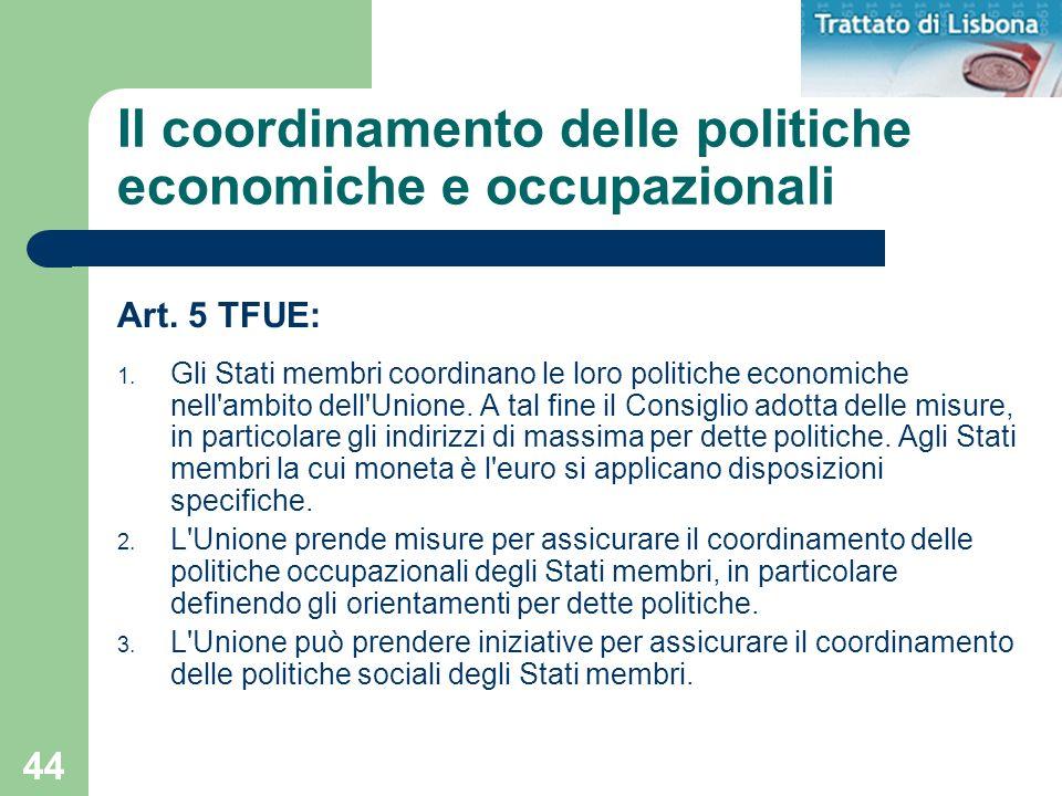 Il coordinamento delle politiche economiche e occupazionali
