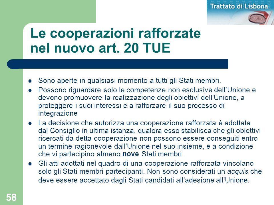 Le cooperazioni rafforzate nel nuovo art. 20 TUE