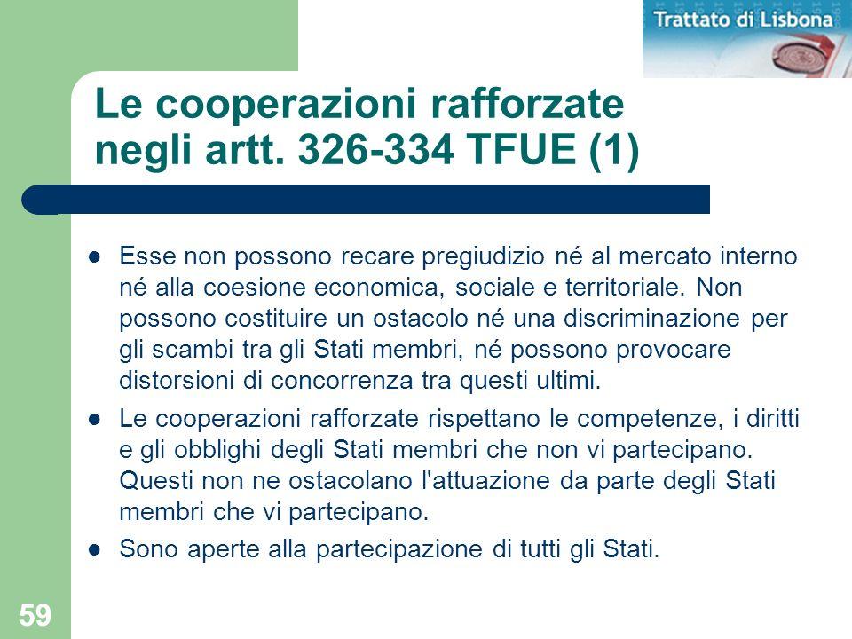 Le cooperazioni rafforzate negli artt. 326-334 TFUE (1)