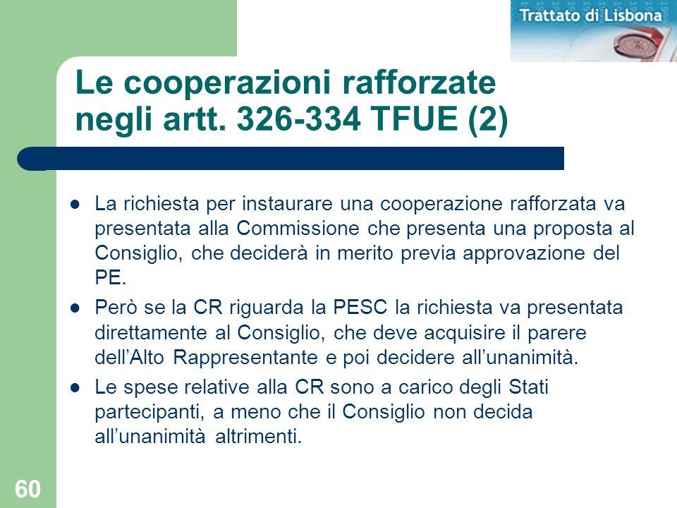 Le cooperazioni rafforzate negli artt. 326-334 TFUE (2)