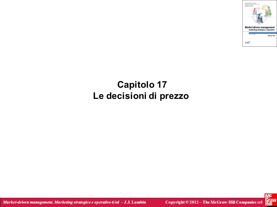 Capitolo 17 Le decisioni di prezzo