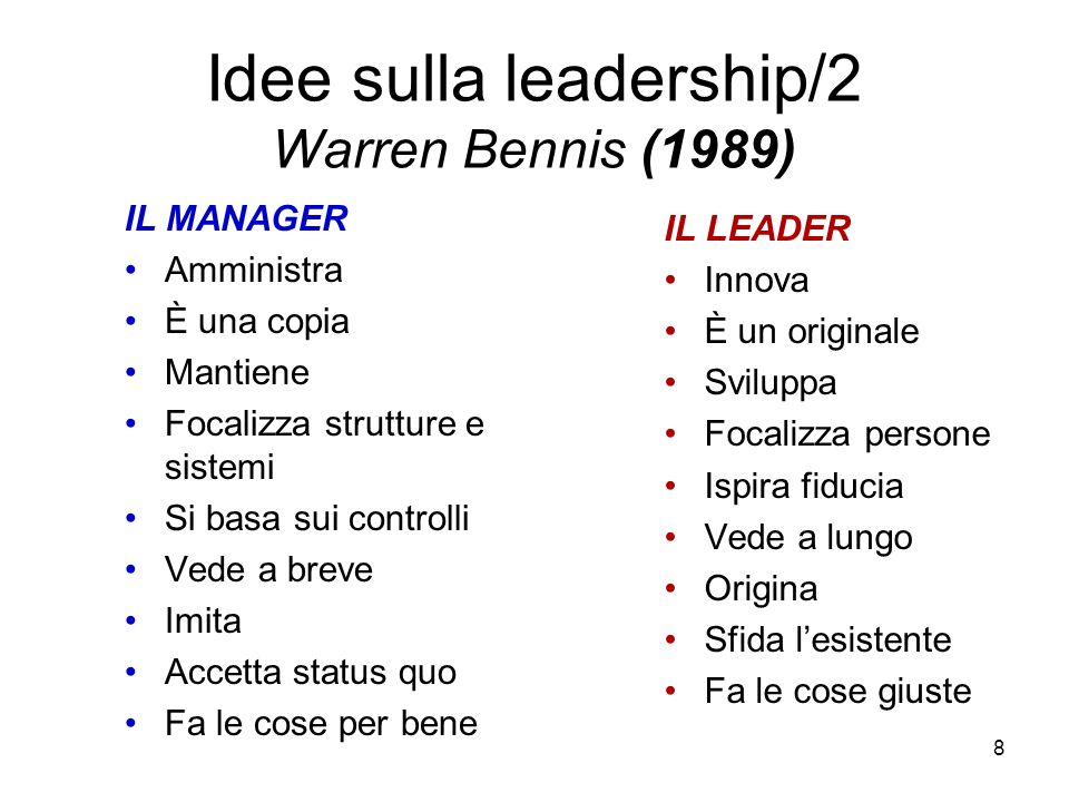 Idee sulla leadership/2 Warren Bennis (1989)