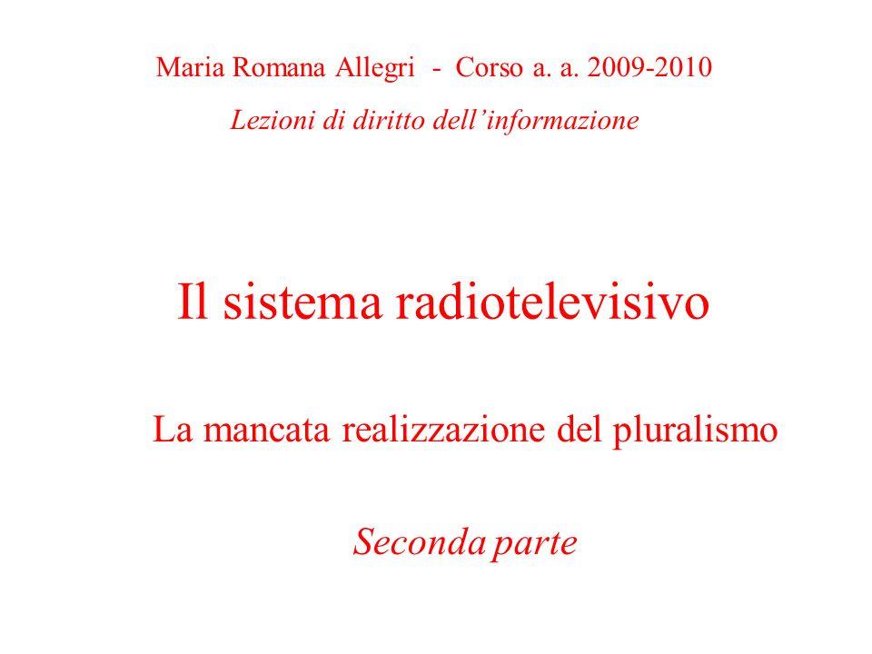 Il sistema radiotelevisivo