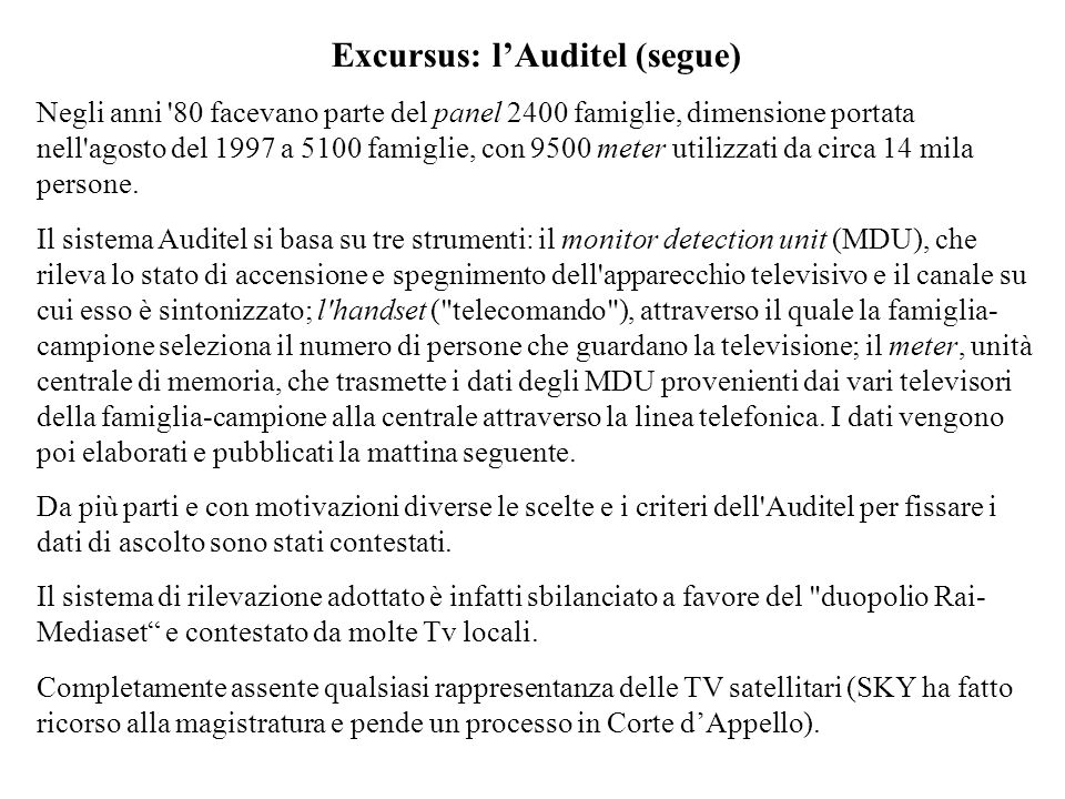 Excursus: l'Auditel (segue)