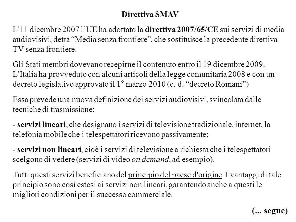 (... segue) Direttiva SMAV
