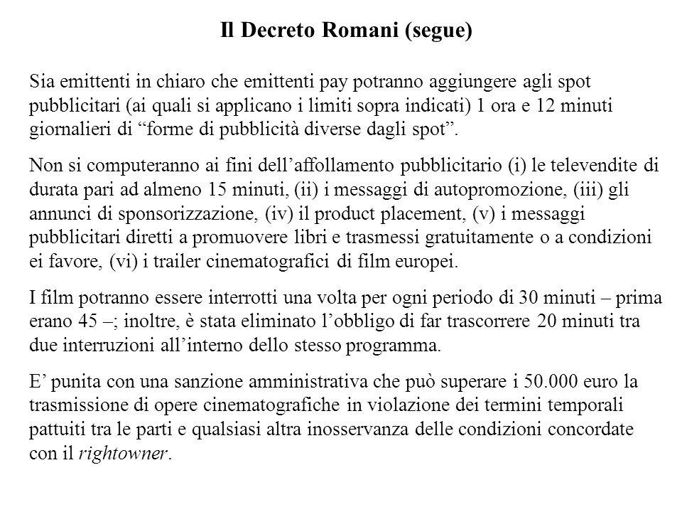 Il Decreto Romani (segue)