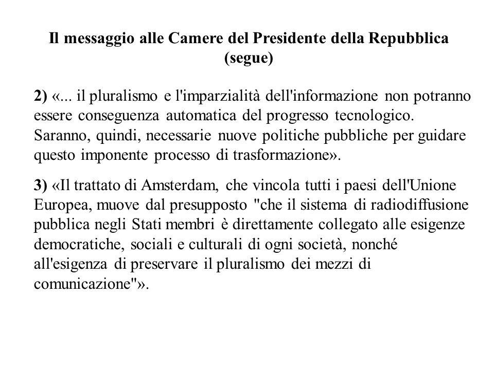 Il messaggio alle Camere del Presidente della Repubblica (segue)