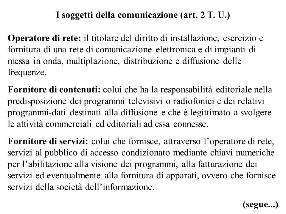 I soggetti della comunicazione (art. 2 T. U.)