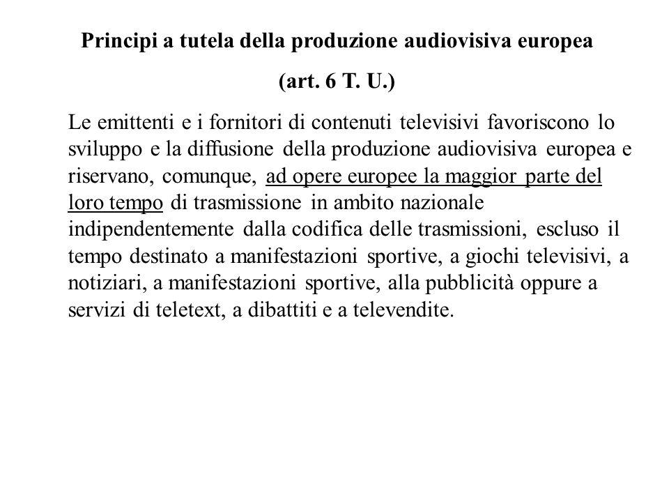 Principi a tutela della produzione audiovisiva europea