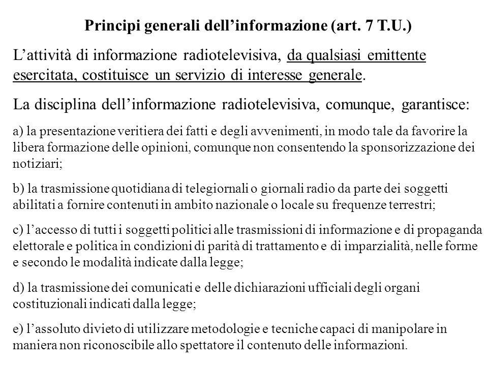 Principi generali dell'informazione (art. 7 T.U.)