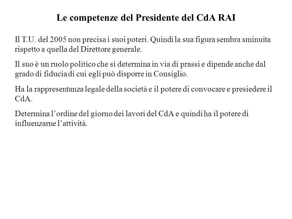 Le competenze del Presidente del CdA RAI