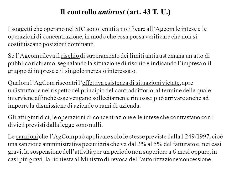 Il controllo antitrust (art. 43 T. U.)