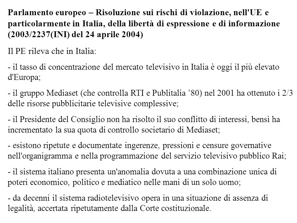 Il PE rileva che in Italia: