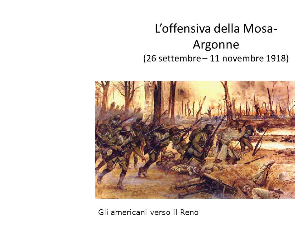 L'offensiva della Mosa-Argonne (26 settembre – 11 novembre 1918)