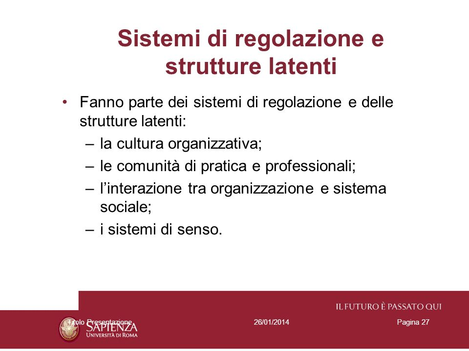 Sistemi di regolazione e strutture latenti