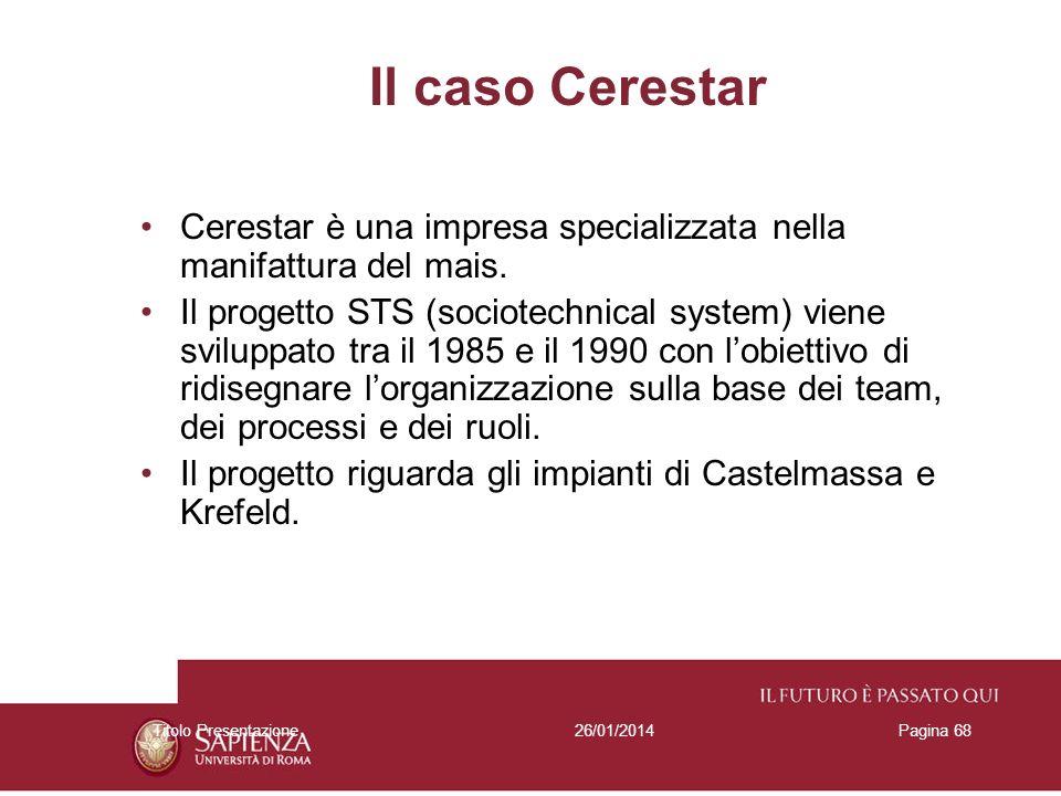Il caso CerestarCerestar è una impresa specializzata nella manifattura del mais.