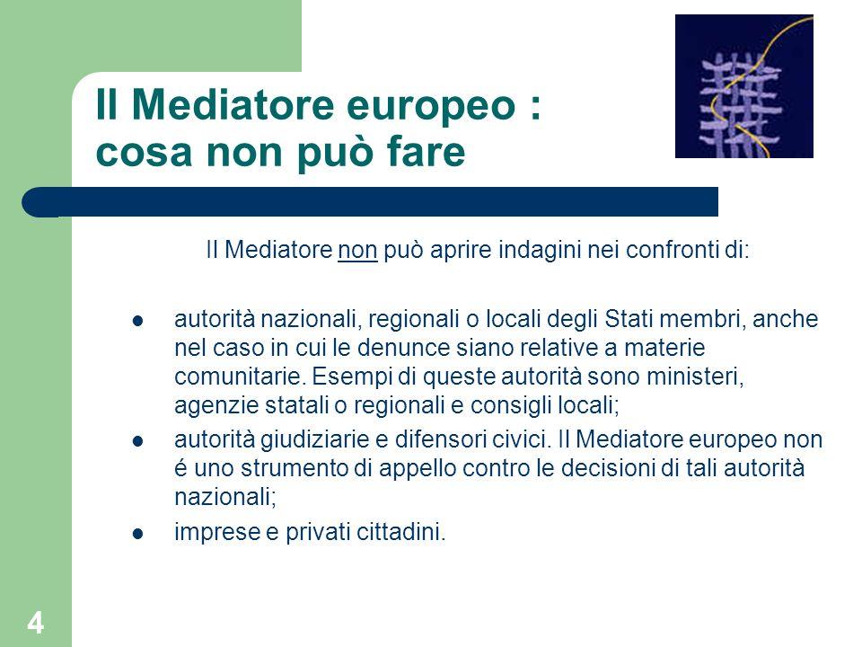 Il Mediatore europeo : cosa non può fare