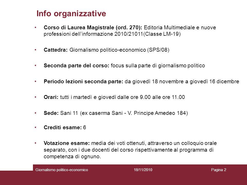 Info organizzative Corso di Laurea Magistrale (ord. 270): Editoria Multimediale e nuove professioni dell'informazione 2010/21011(Classe LM-19)