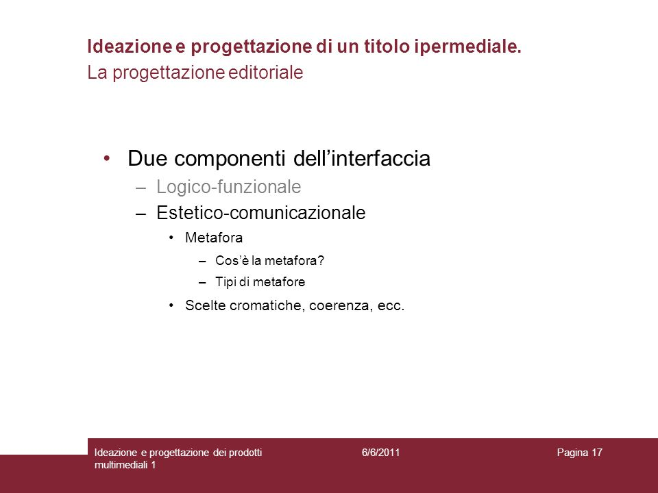 Due componenti dell'interfaccia