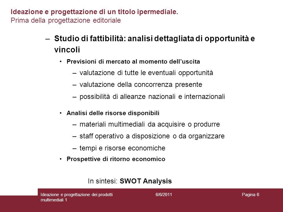 Studio di fattibilità: analisi dettagliata di opportunità e vincoli