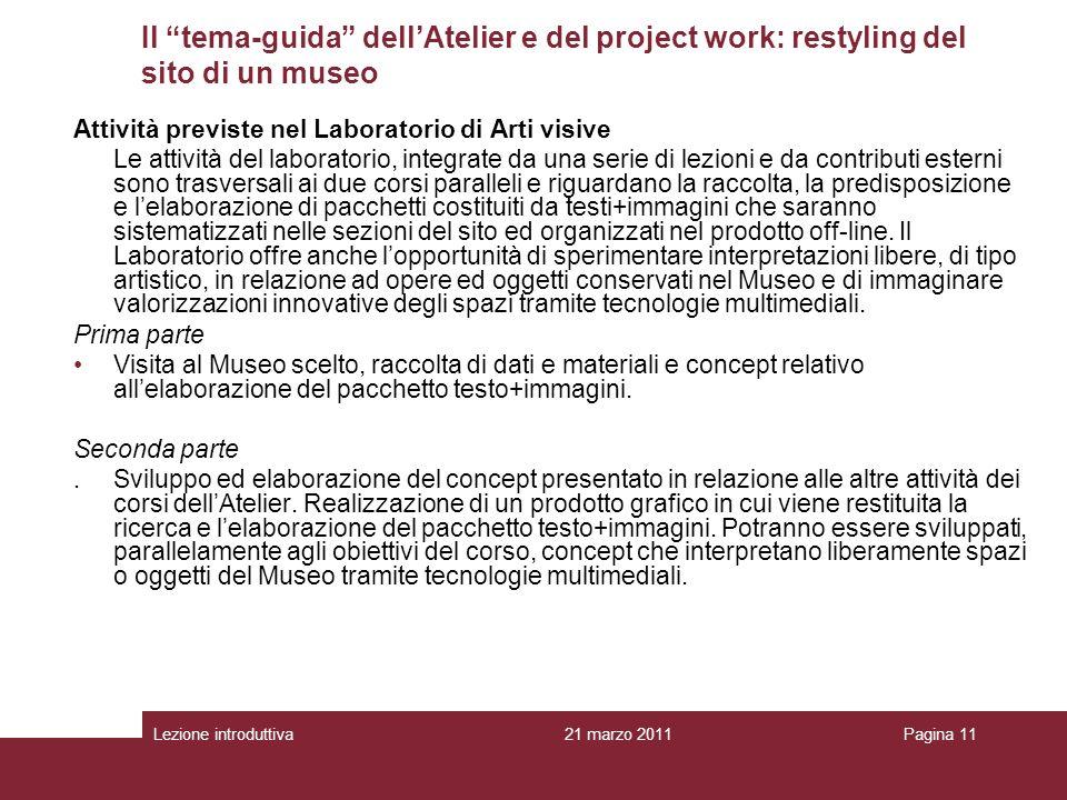 Il tema-guida dell'Atelier e del project work: restyling del sito di un museo