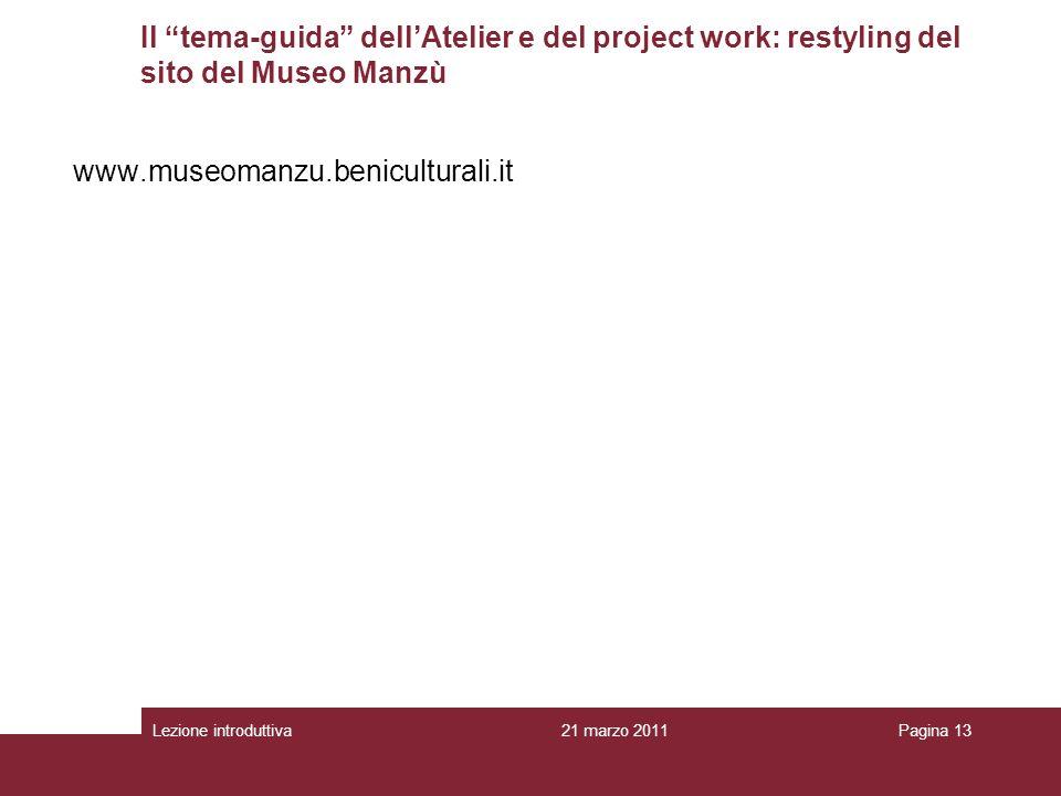 Il tema-guida dell'Atelier e del project work: restyling del sito del Museo Manzù