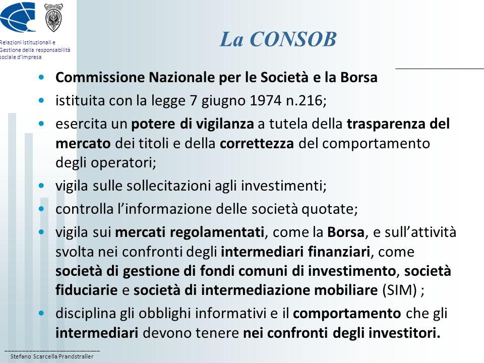 La CONSOB Commissione Nazionale per le Società e la Borsa