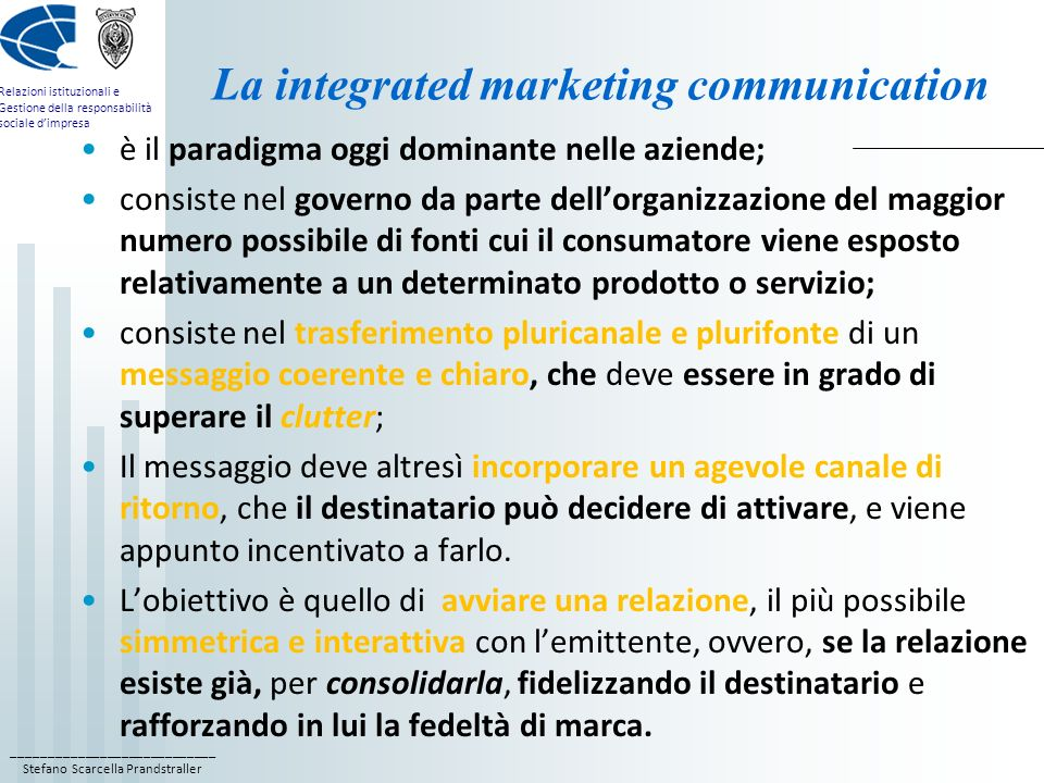 La integrated marketing communication