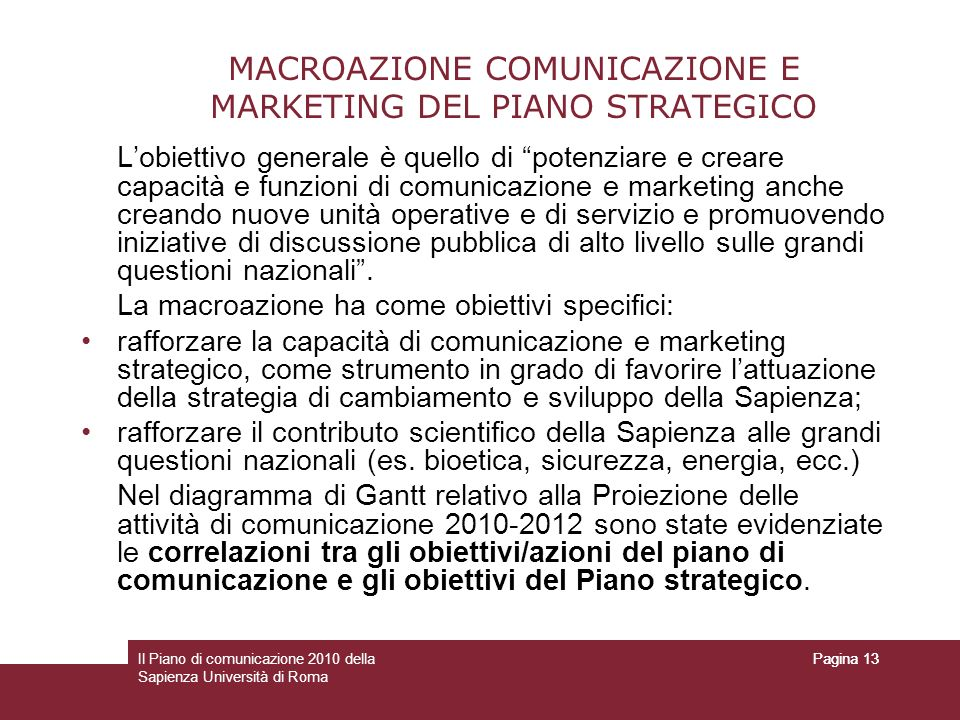 MACROAZIONE COMUNICAZIONE E MARKETING DEL PIANO STRATEGICO