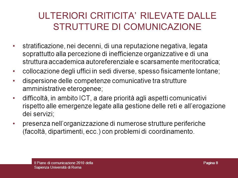 ULTERIORI CRITICITA' RILEVATE DALLE STRUTTURE DI COMUNICAZIONE