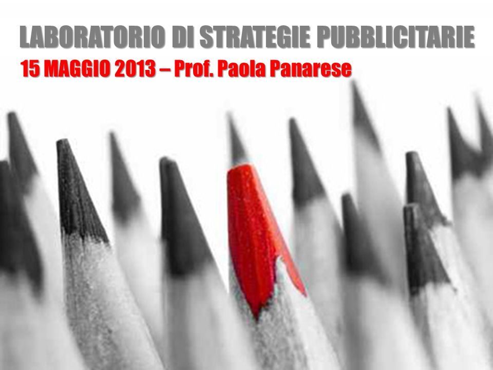 LABORATORIO DI STRATEGIE PUBBLICITARIE