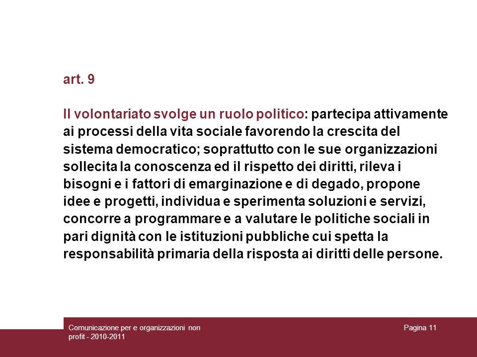Il volontariato svolge un ruolo politico: partecipa attivamente