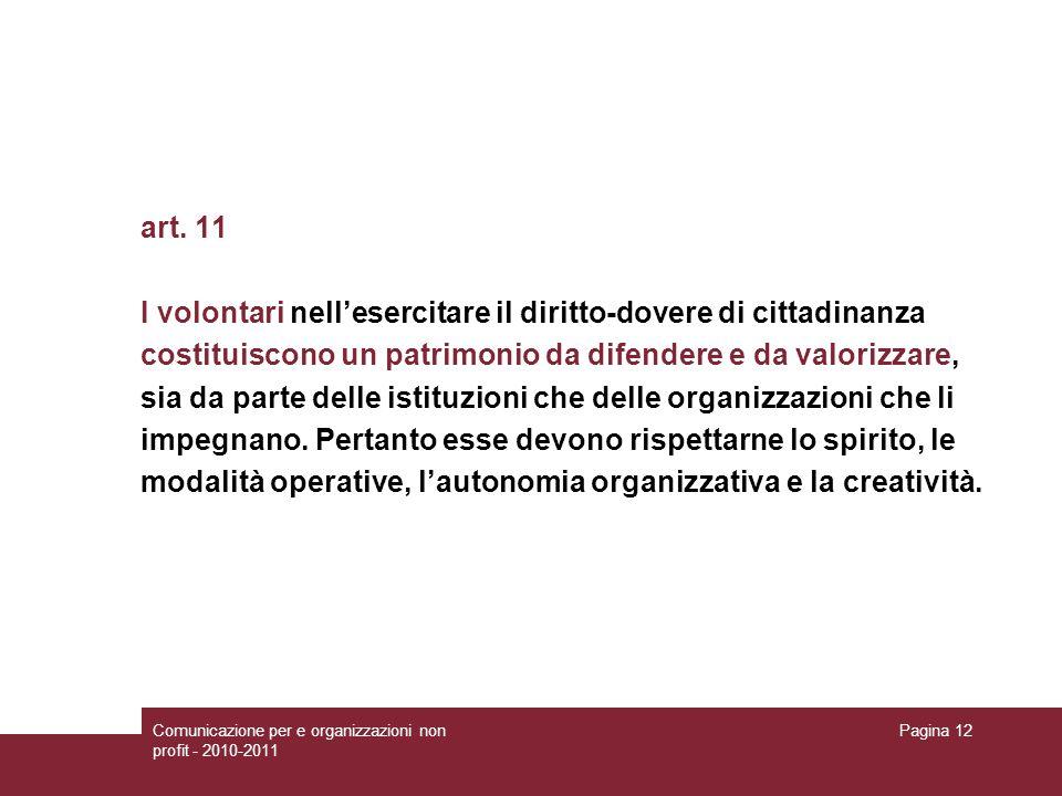 I volontari nell'esercitare il diritto-dovere di cittadinanza