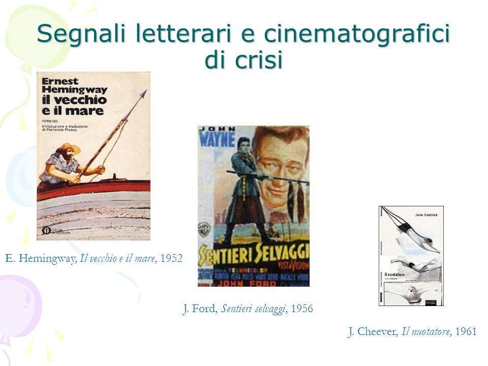 Segnali letterari e cinematografici di crisi