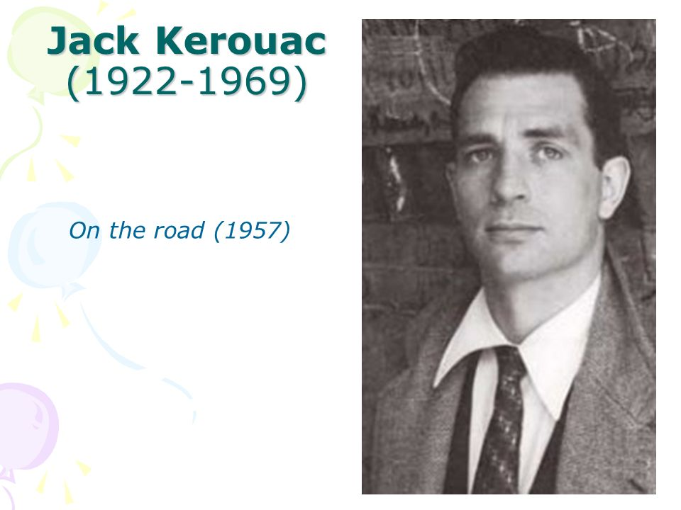 Jack Kerouac (1922-1969) On the road (1957)