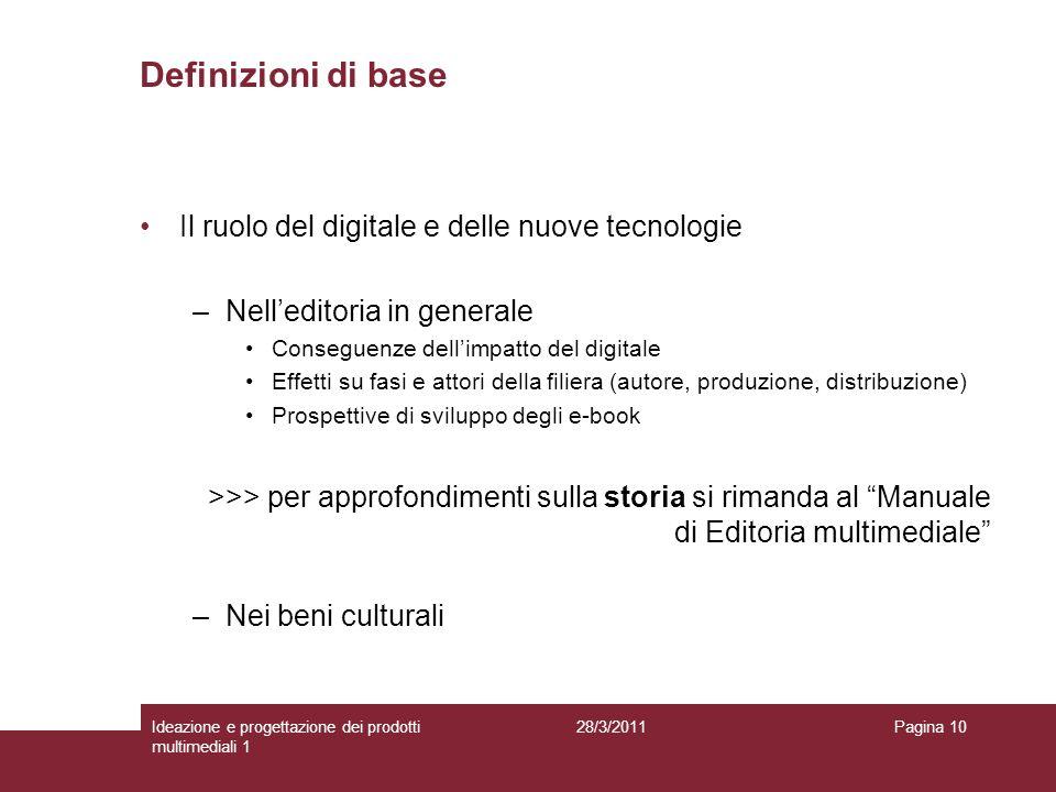 Definizioni di base Il ruolo del digitale e delle nuove tecnologie