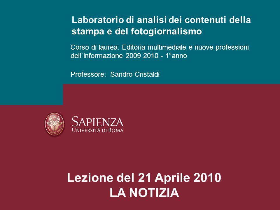 Lezione del 21 Aprile 2010 LA NOTIZIA