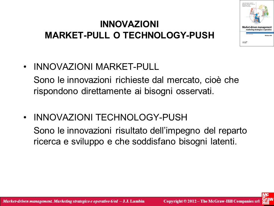 INNOVAZIONI MARKET-PULL O TECHNOLOGY-PUSH