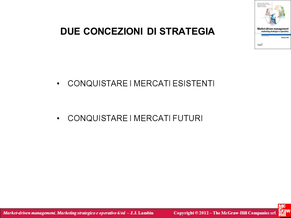 DUE CONCEZIONI DI STRATEGIA