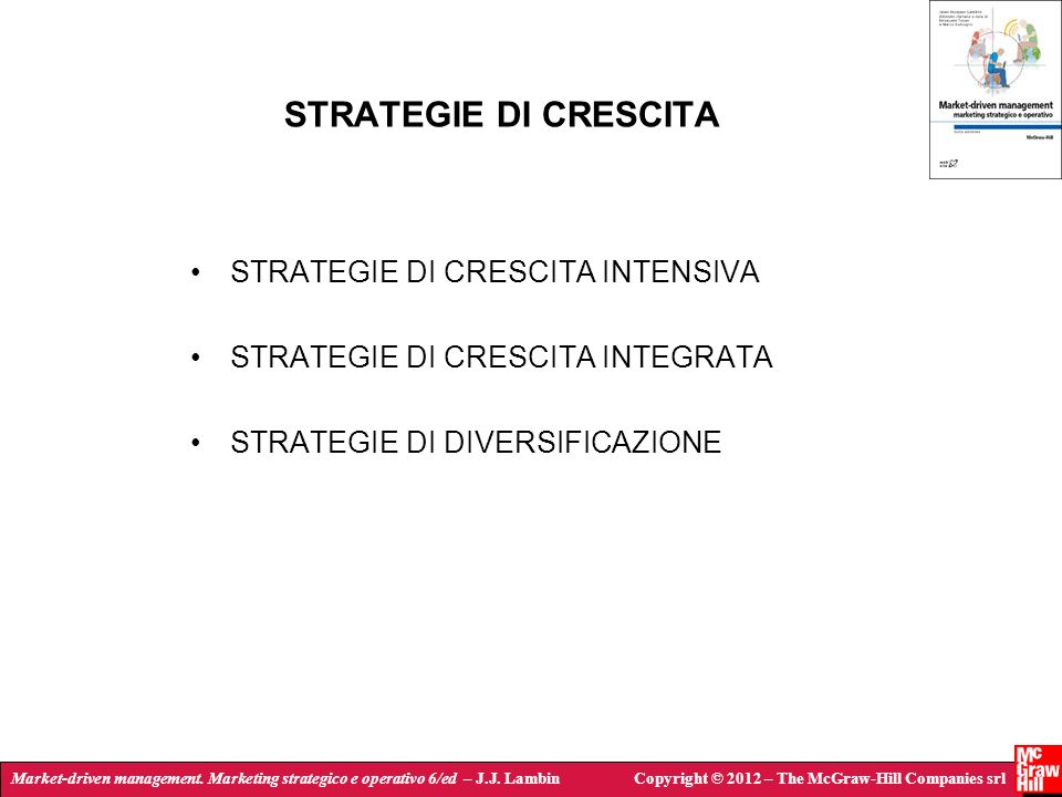 STRATEGIE DI CRESCITA STRATEGIE DI CRESCITA INTENSIVA